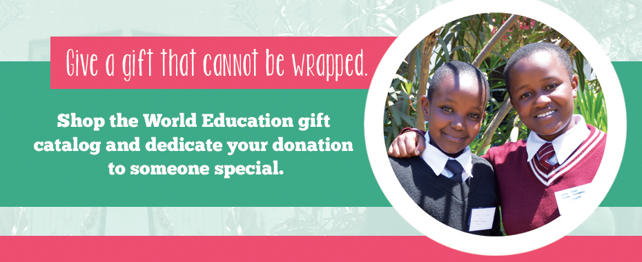 Shop with purpose using World Education's gift catalogREAD MORE»