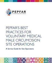 View details: PEPFAR's Best Practices for VMMC Site Operations: A Service Guide for Site Operations
