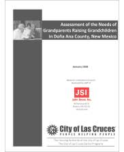 Assessment of the Needs of Grandparents Raising Grandchildren in Doña Ana County, New Mexico Report